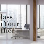 Glass windows in an office environment